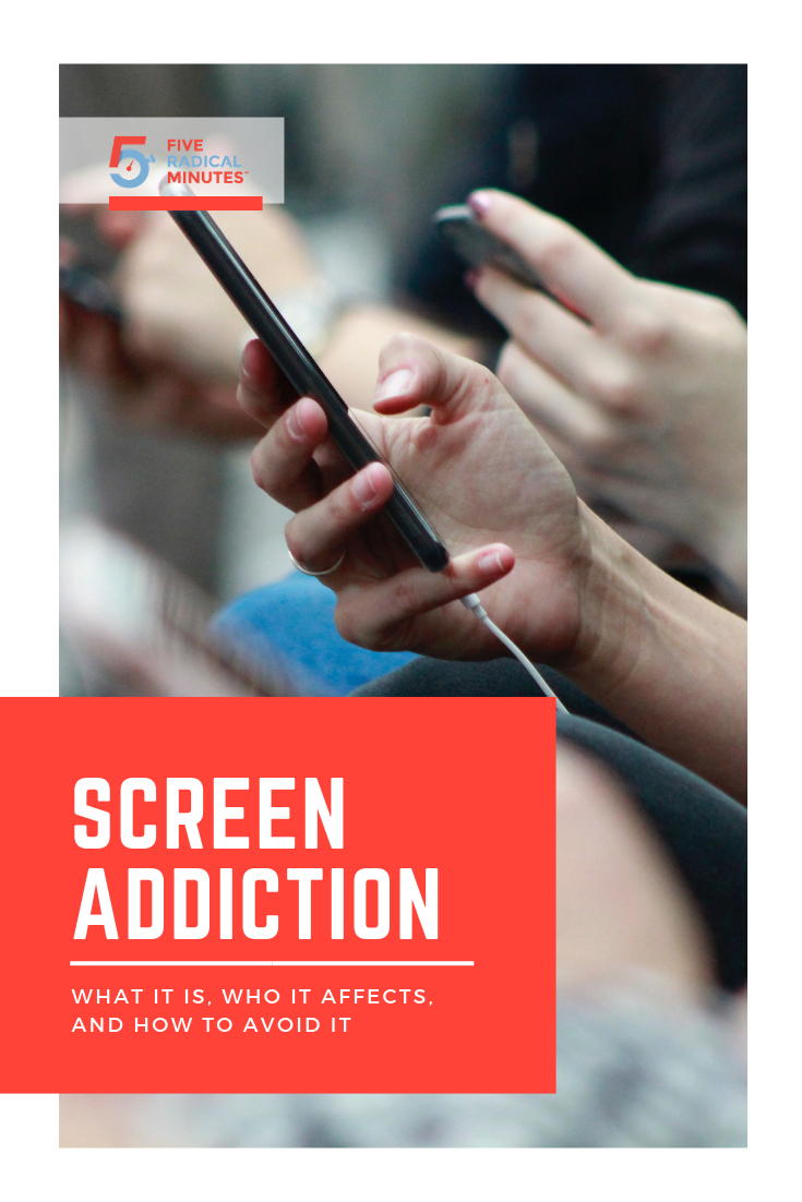 Screen Addiction Blog Article 5 Radical Minutes