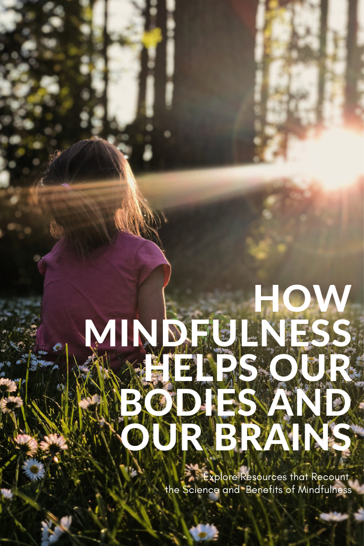 how-mindfulness-helps-our-bodies-and-our-brains